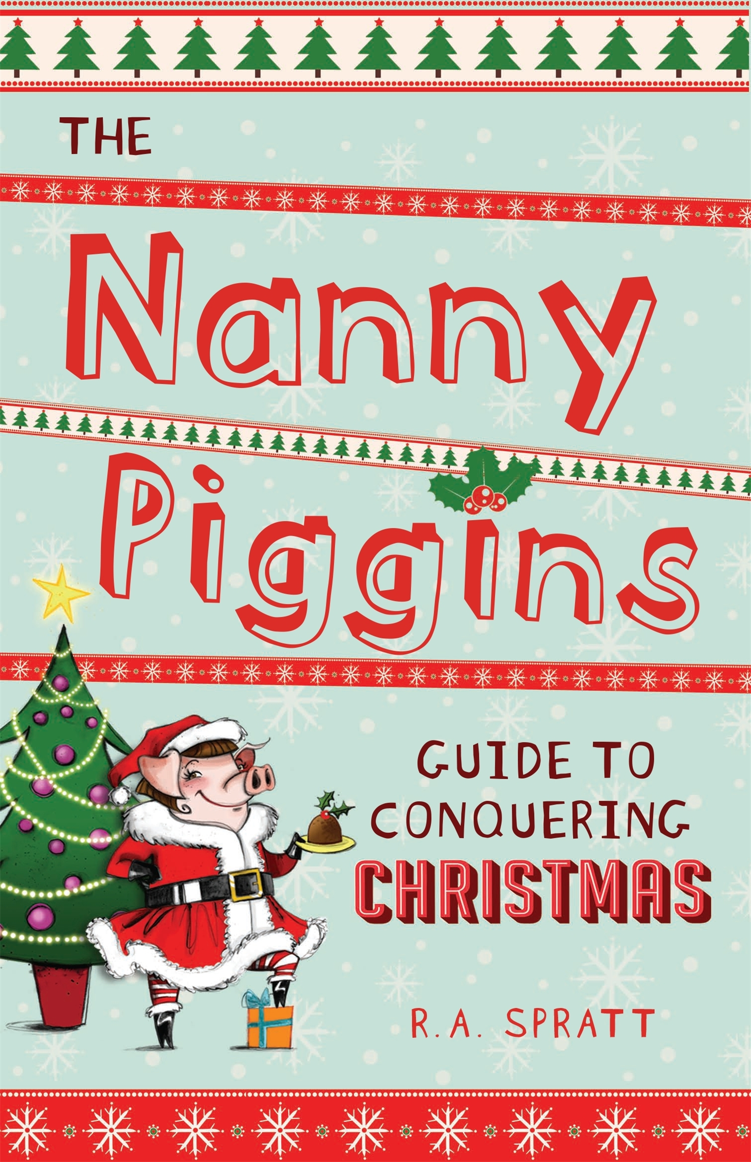 Nanny Piggins – R.A. Spratt